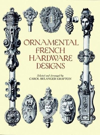 9780486288512: Ornamental French Hardware Designs