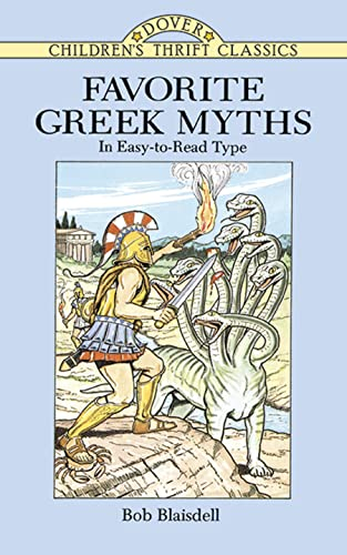 Favorite Greek Myths (Dover Children's Thrift Classics) (0486288595) by Bob Blaisdell