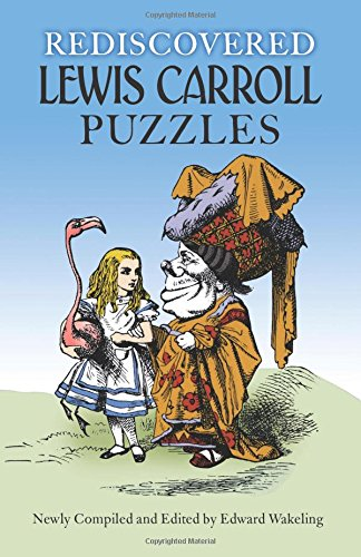 9780486288611: Rediscovered Lewis Carroll Puzzles (Dover Recreational Math)