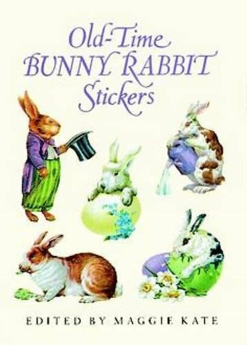 9780486288741: Old-Time Bunny Rabbit Stickers: 23 Full-Color Pressure-Sensitive Designs: 23 Full-Colour Pressure Sensitive Designs (Dover Stickers)