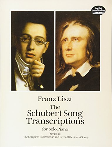 9780486288765: The Schubert Song Transcriptions for Solo Piano/Series II: The Complete Winterreise and Seven Other Great Songs (Dover Music for Piano)