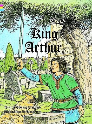 King Arthur Coloring Book (9780486288871) by Thomas Crawford; John Green