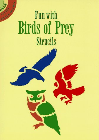 Fun with Birds of Prey Stencils (Dover Little Activity Books)