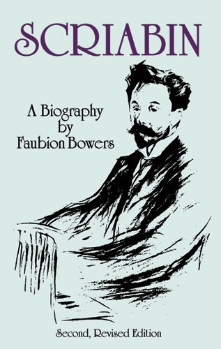 9780486288970: Scriabin, a Biography