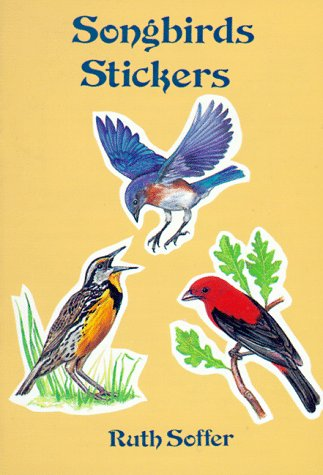 9780486289090: Songbirds Stickers: 20 Full-Color Pressure-Sensitive Designs (Pocket-Size Sticker Collections)