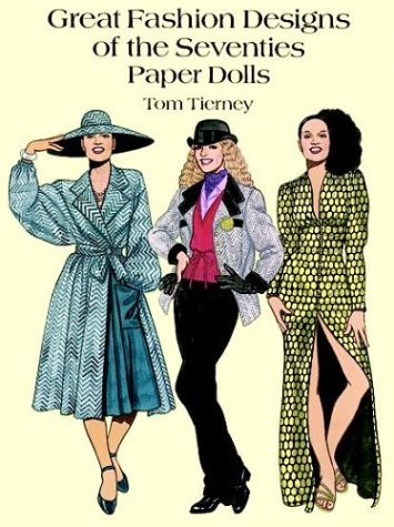 9780486289113: Great Fashion Designs of the Seventies Paper Dolls