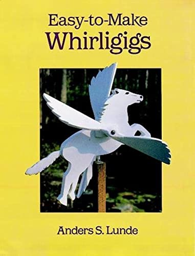 9780486289656: Easy-To-Make Whirligigs