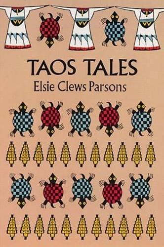 Taos Tales (Native American): Parsons, Elsie Clews