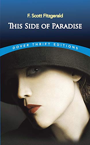 This Side of Paradise (Dover Thrift Editions): F. Scott Fitzgerald