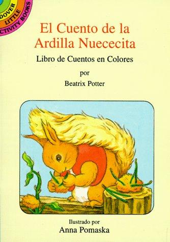 9780486290348: El Cuento De La Ardilla Nuececita / The Tale of Squirrel Nutkin: Libro De Cuentos En Colores (Spanish Edition)