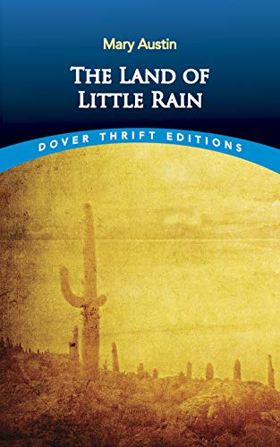 9780486290379: The Land of Little Rain (Dover Thrift Editions)