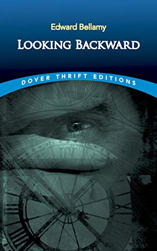 9780486290386: Looking Backward (Dover Thrift Editions)
