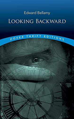 Looking Backward (Dover Thrift Editions): Edward Bellamy
