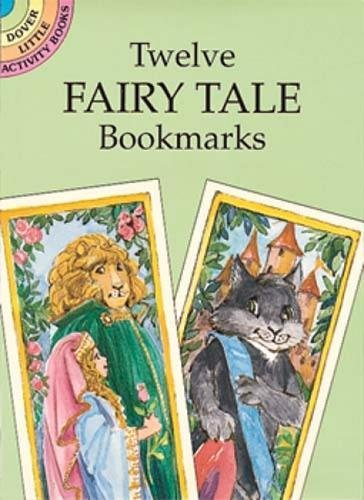 9780486290515: Twelve Fairy Tale Bookmarks (Dover Bookmarks)