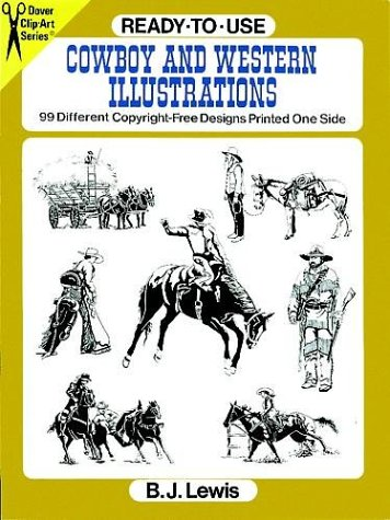 Ready-to-Use Cowboy and Western Illustrations: 99 Different Copyright-Free Designs Printed One Side