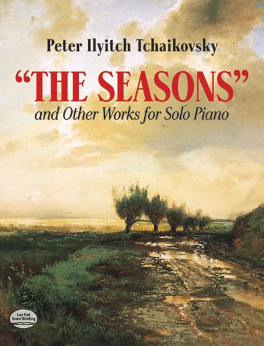 9780486291284: The Seasons and Other Works for Solo Piano (Dover Music for Piano)