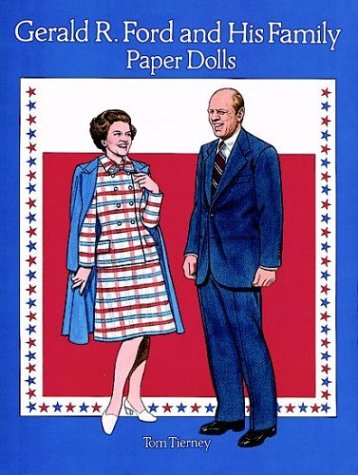 9780486291406: Gerald R. Ford and His Family Paper Dolls