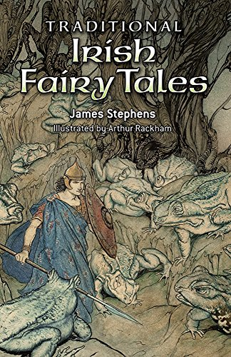 Traditional Irish Fairy Tales: James Stephens