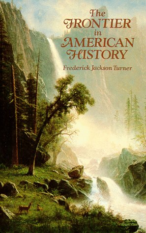 9780486291673: The Frontier in American History
