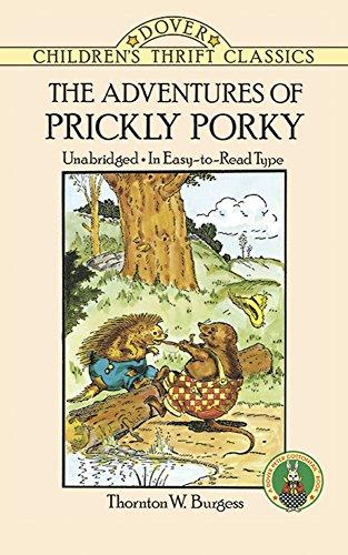 The Adventures of Prickly Porky (Dover Children's: Thornton W. Burgess