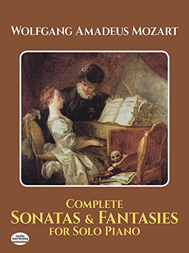9780486292229: W.A. Mozart: Complete Sonatas And Fantasies For Solo Piano (Dover Music for Piano)