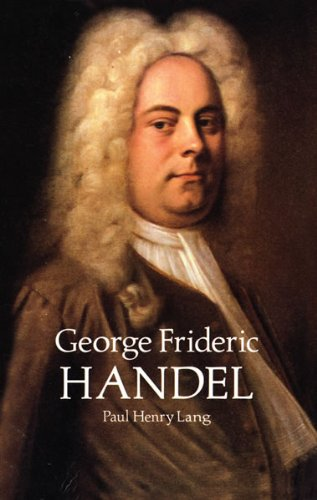 9780486292274: George Frideric Handel (Dover Books on Music)
