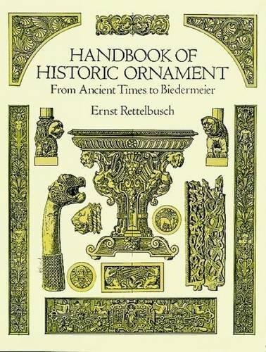 Handbook of Historic Ornament (Dover Pictorial Archive): Rettelbusch, Ernst