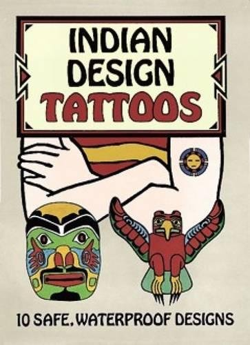 INDIAN DESIGN TATTOOS (includes 10 removable tattoos): Linenthal, Peter