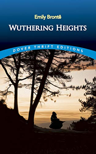 Wuthering Heights (Dover Thrift Editions): Emily Brontë
