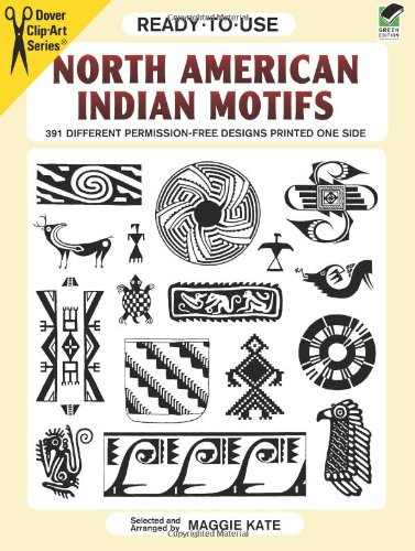 Ready-to-Use North American Indian Motifs: 391 Different Permission-Free Designs Printed One Side (...