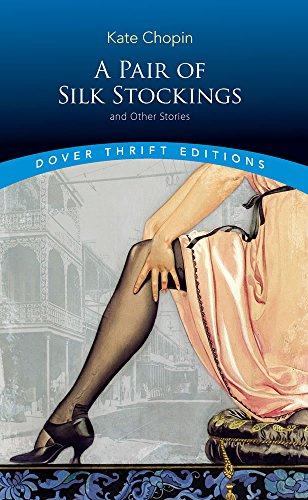 9780486292649: A Pair of Silk Stockings (Dover Thrift Editions)