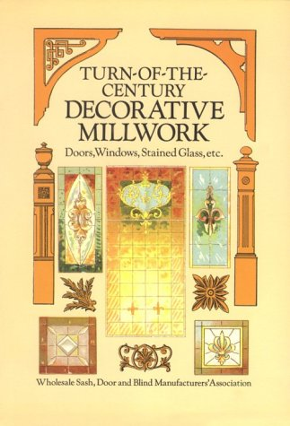9780486292809: Turn-of-the-Century Decorative Millwork