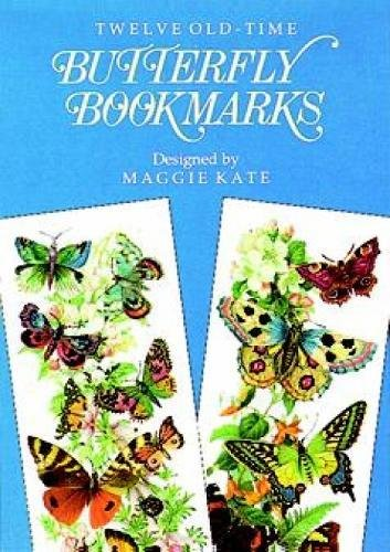 9780486292854: Twelve Old-Time Butterfly Bookmarks (Dover Bookmarks)