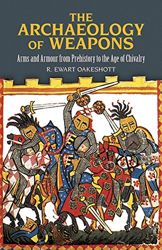 9780486292885: The Archaeology of Weapons: Arms and Armour from Prehistory to the Age of Chivalry (Dover Military History, Weapons, Armor)