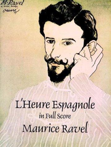 9780486292892: Lheure Espagnole in Full Score