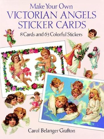 Make Your Own Victorian Angels Sticker Cards: 8 Cards and 63 Colorful Stickers (Make Your Own ...