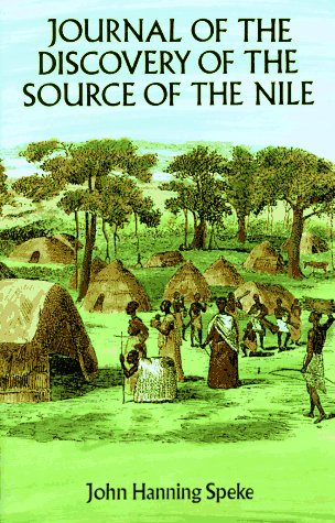 Journal of the Discovery of the Source: John Hanning Speke,