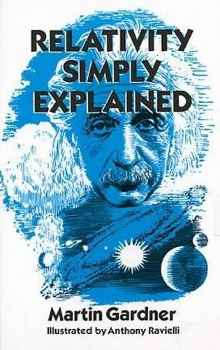 9780486293158: Relativity Simply Explained (Dover Classics of Science & Mathematics)