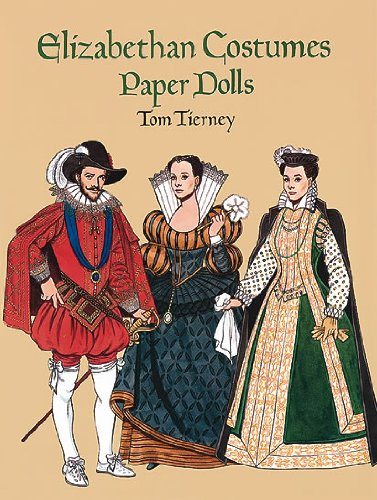 9780486293202: Elizabethan Costumes Paper Dolls (History of Costume)