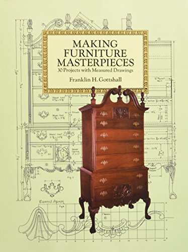 9780486293387: Making Furniture Masterpieces: 30 Projects with Measured Drawings (Dover Woodworking)