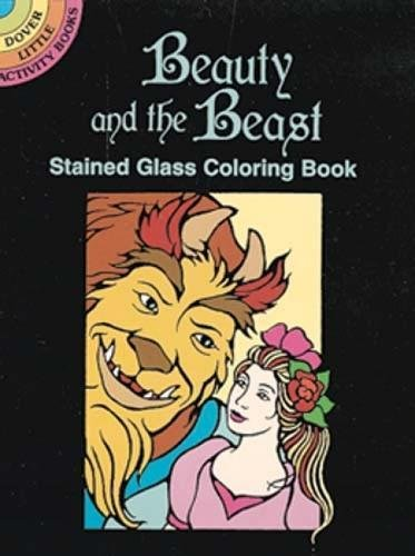 9780486293400: Beauty and the Beast Stained Glass Coloring Book (Dover Stained Glass Coloring Book)