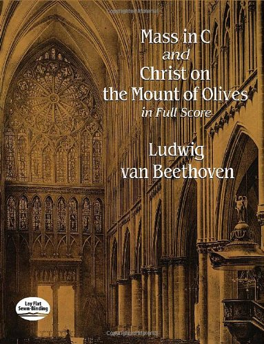 9780486293462: Mass in C and Christ on the Mount of Olives in Full Score (Dover Music Scores)