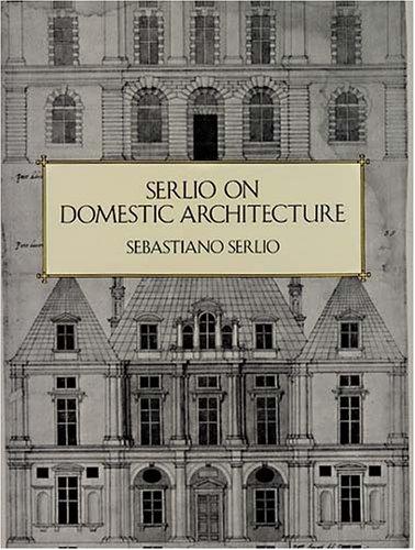 9780486293523: Serlio on Domestic Architecture