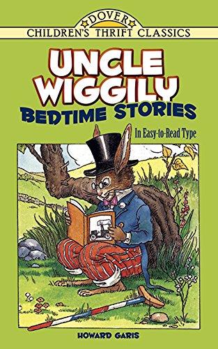 Uncle Wiggily Bedtime Stories: In Easy-to-Read Type: Howard R. Garis
