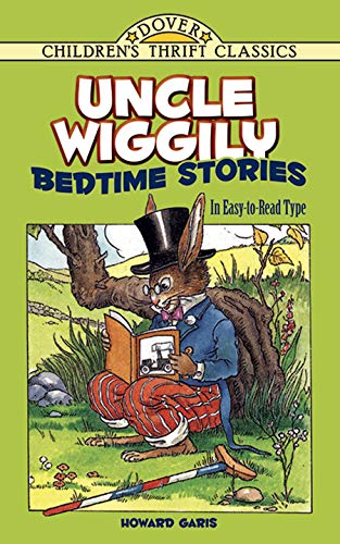 Uncle Wiggily Bedtime Stories: In Easy-to-Read Type: Howard R. Garis