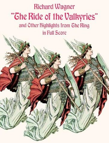 9780486293752: The Ride of the Valkyries and Other Highlights from the Ring (Dover Music Scores)