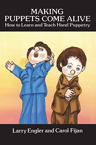 9780486293783: Making Puppets Come Alive: How to Learn and Teach Hand Puppetry (Dover Craft Books)