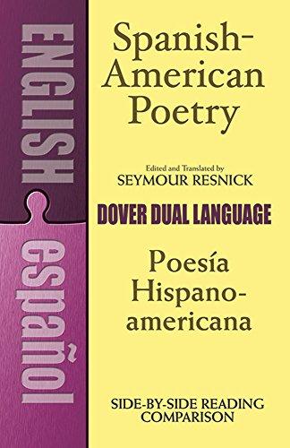 Download Spanish-American Poetry (Dual-Language): Poesia Hispano-Americana (Dover Dual Language Spanish)