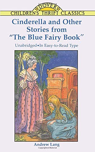 """Cinderella and Other Stories from """"The Blue: Andrew Lang"""