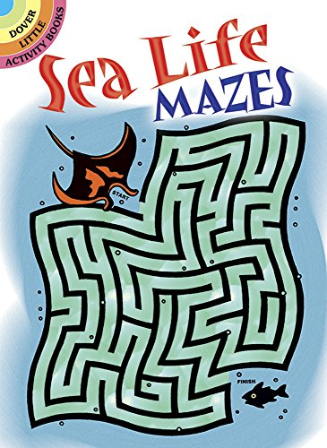 Sea Life Mazes (Paperback): Dave Phillips
